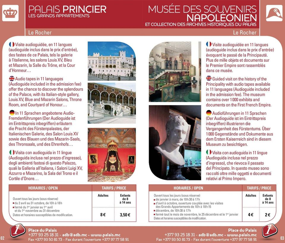 Italian-style gallery, Louis XV, Blue and Mazarin Salons, Throne Room, and Courtyard of Honour In 11 Sprachen angebotene Audio- Fremdenführungen (Der Audioguide ist im Eintrittspreis inbegriffen)