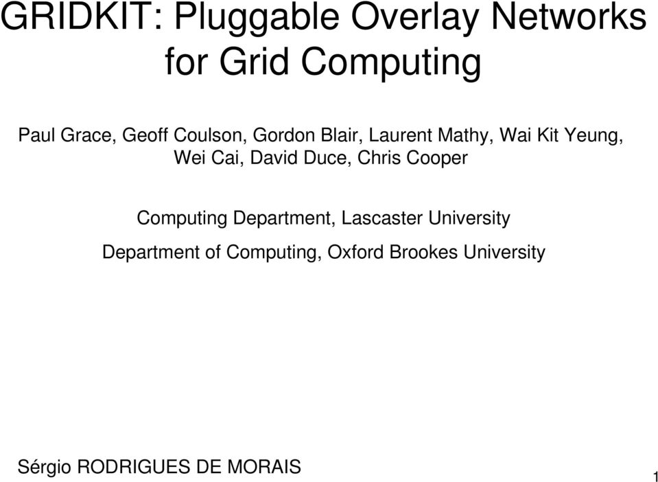 David Duce, Chris Cooper Computing Department, Lascaster University