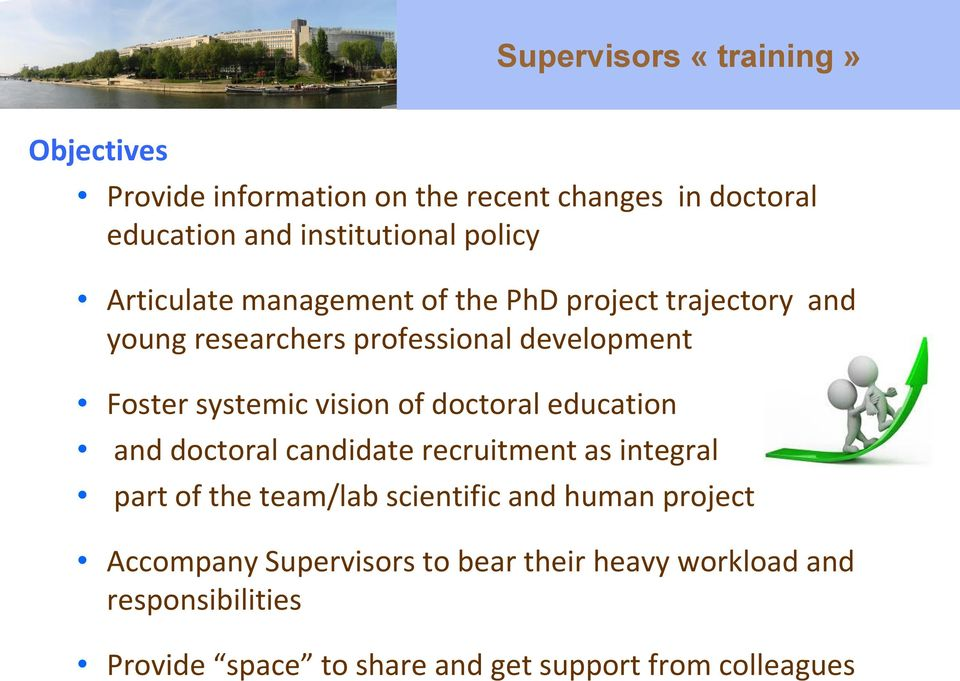 of doctoral education and doctoral candidate recruitment as integral part of the team/lab scientific and human project