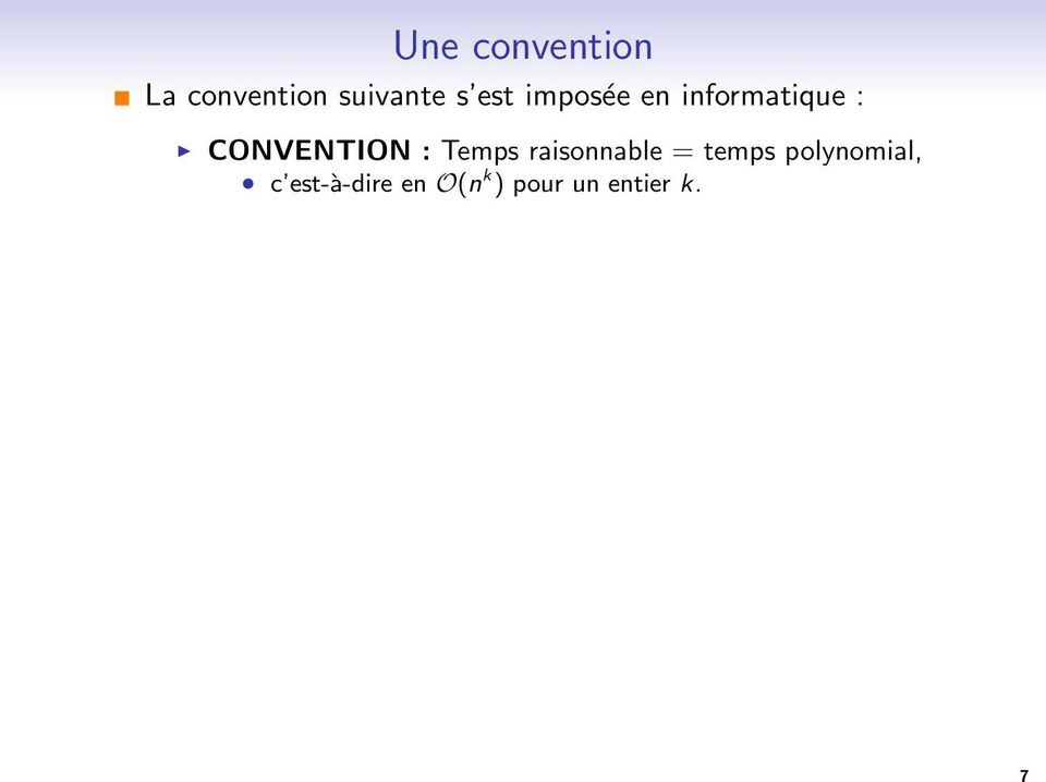 CONVENTION : Temps raisonnable = temps