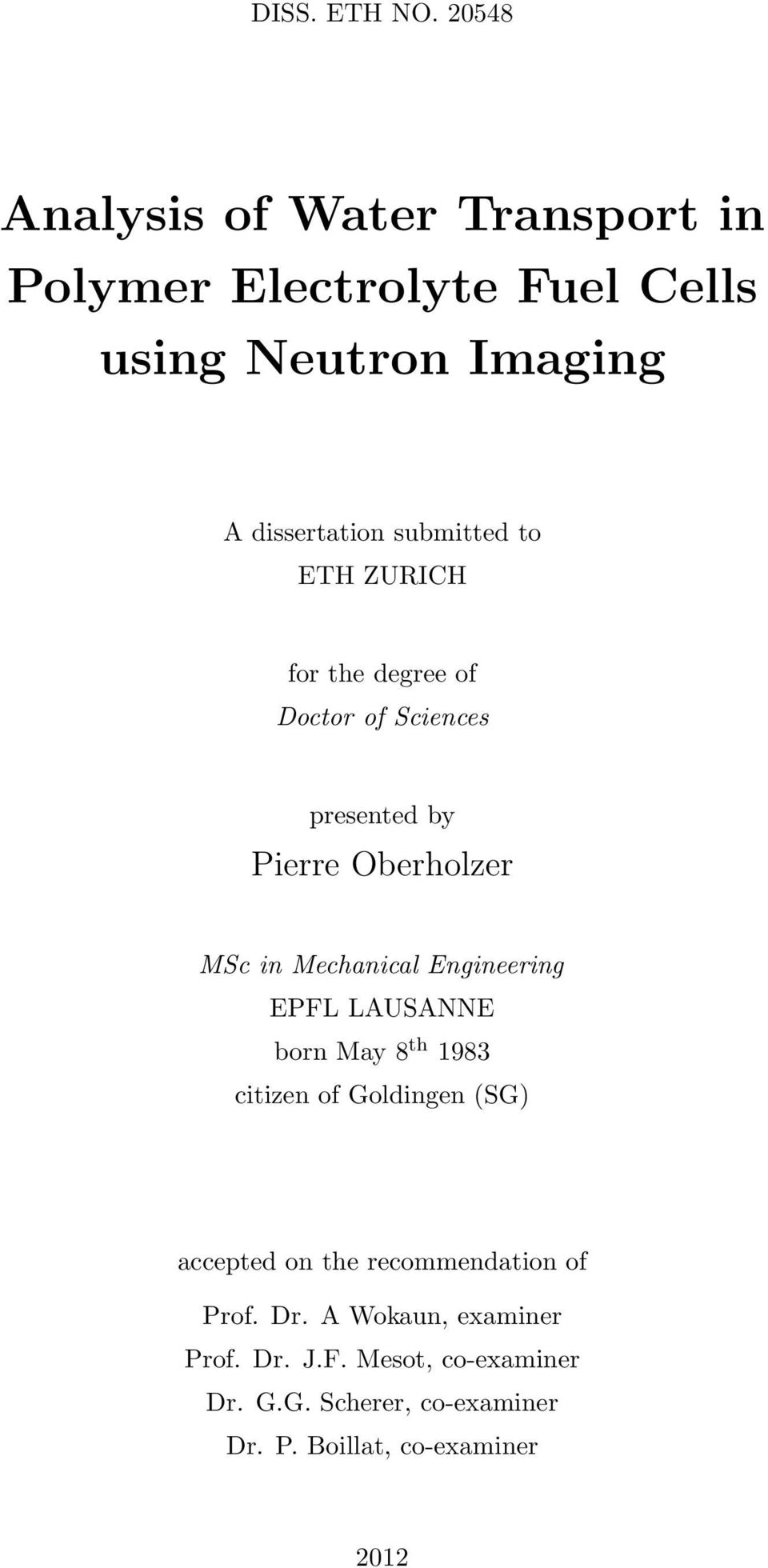 to ETH ZURICH for the degree of Doctor of Sciences presented by Pierre Oberholzer MSc in Mechanical Engineering