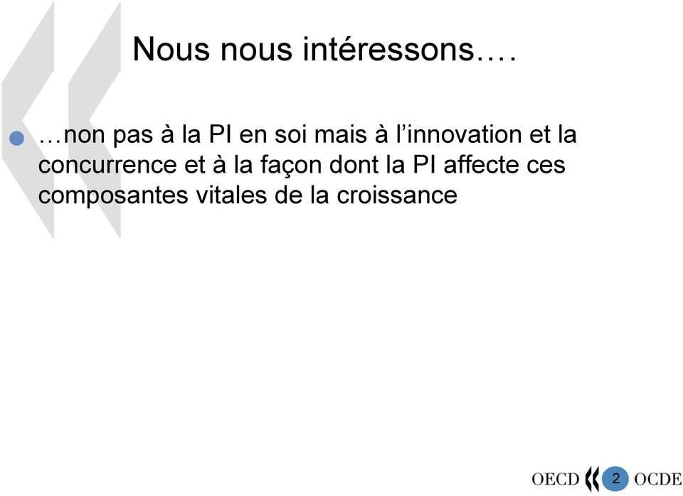 innovation et la concurrence et à la