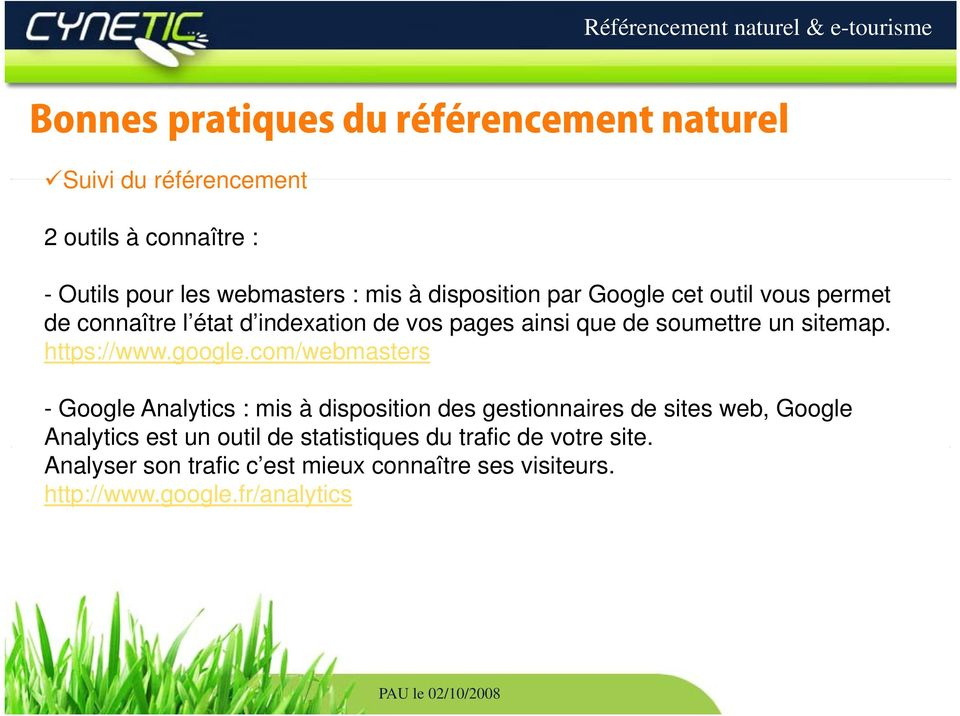com/webmasters - Google Analytics : mis à disposition des gestionnaires de sites web, Google Analytics est un outil