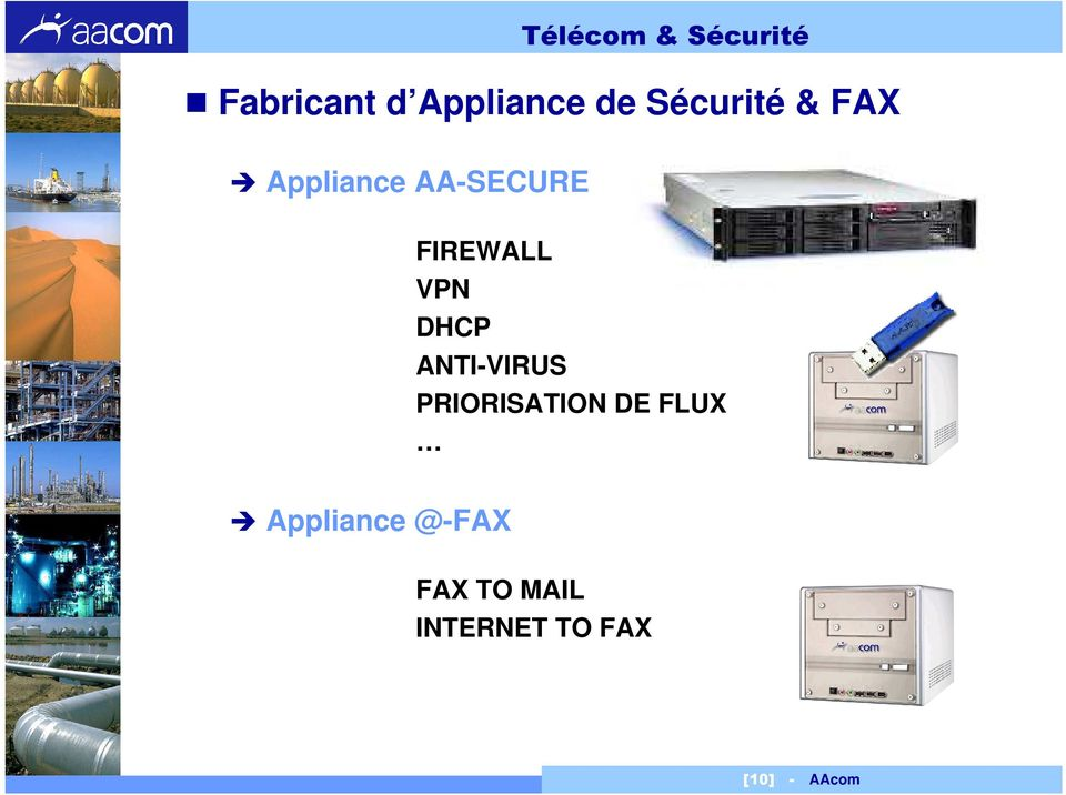 VPN DHCP ANTI-VIRUS PRIORISATION DE FLUX
