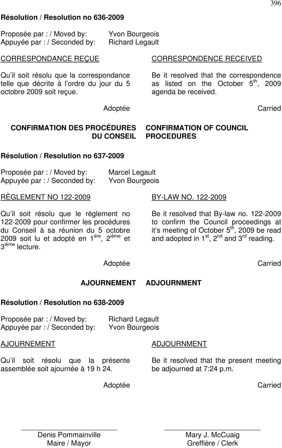 CONFIRMATION OF COUNCIL PROCEDURES Résolution / Resolution no 637-2009 RÈGLEMENT NO 122-2009 BY-LAW NO.