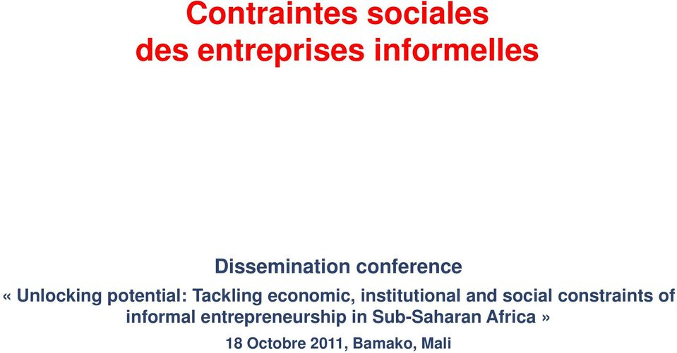 economic, institutional and social constraints of informal