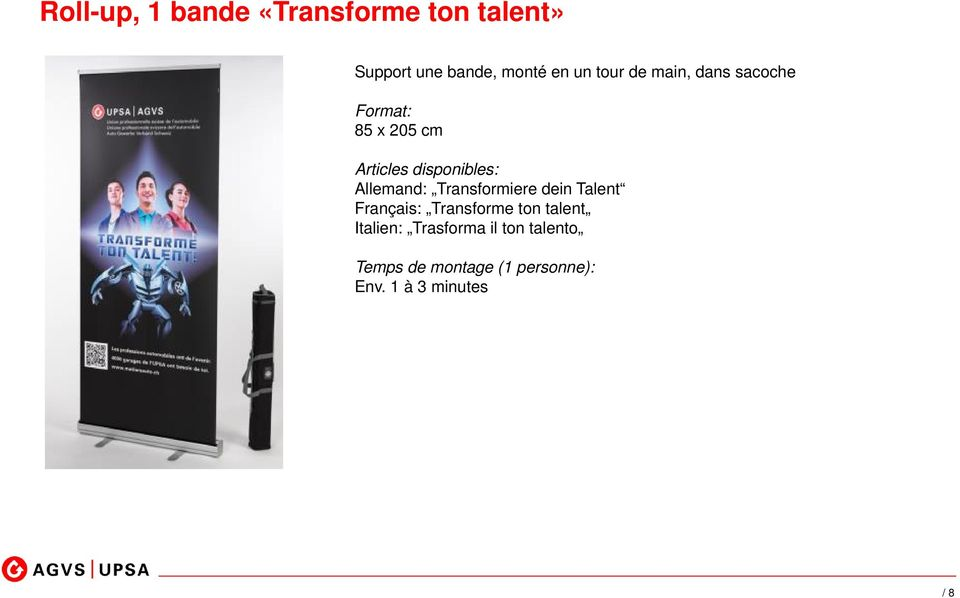 Allemand: Transformiere dein Talent Français: Transforme ton talent