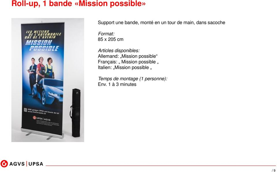 disponibles: Allemand: Mission possible Français: Mission possible