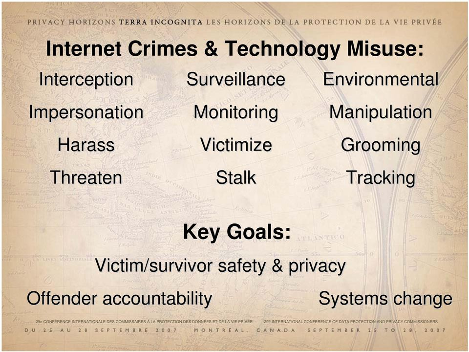 Key Goals: Victim/survivor safety & privacy Offender accountability Systems change ES