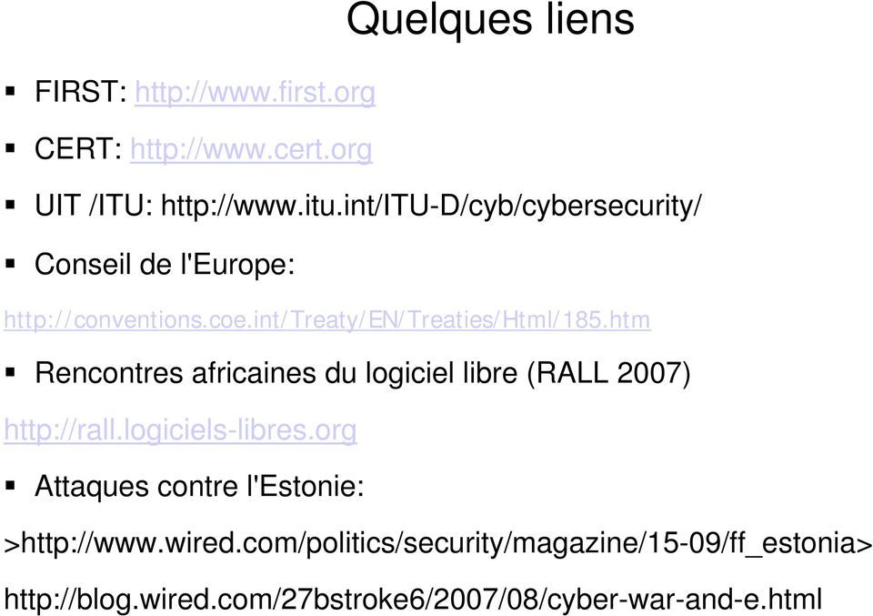 htm Rencontres africaines du logiciel libre (RALL 2007) http://rall.logiciels-libres.
