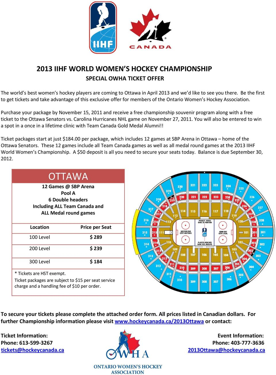Purchase your package by November 15, 2011 and receive a free championship souvenir program along with a free ticket to the Ottawa Senators vs. Carolina Hurricanes NHL game on November 27, 2011.