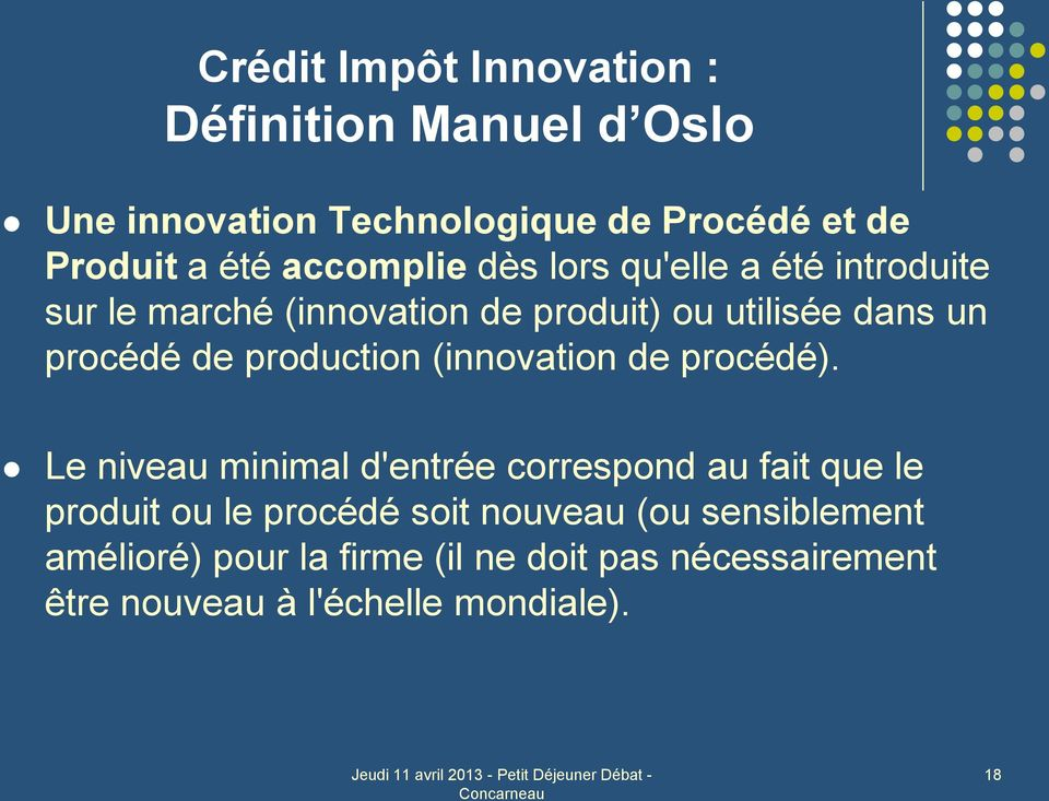 production (innovation de procédé).