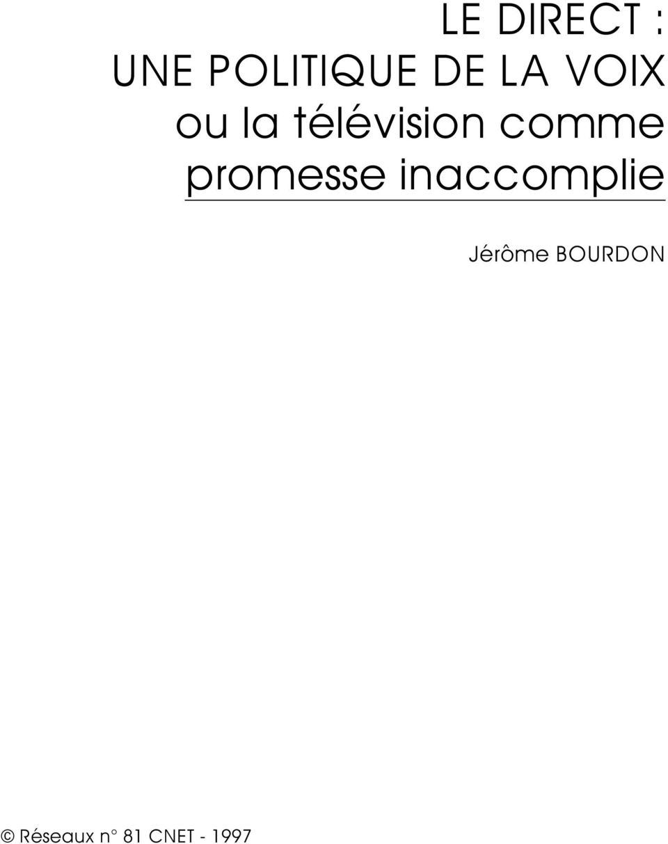 comme promesse inaccomplie