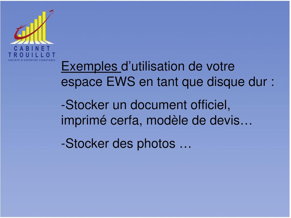 -Stocker un document officiel,