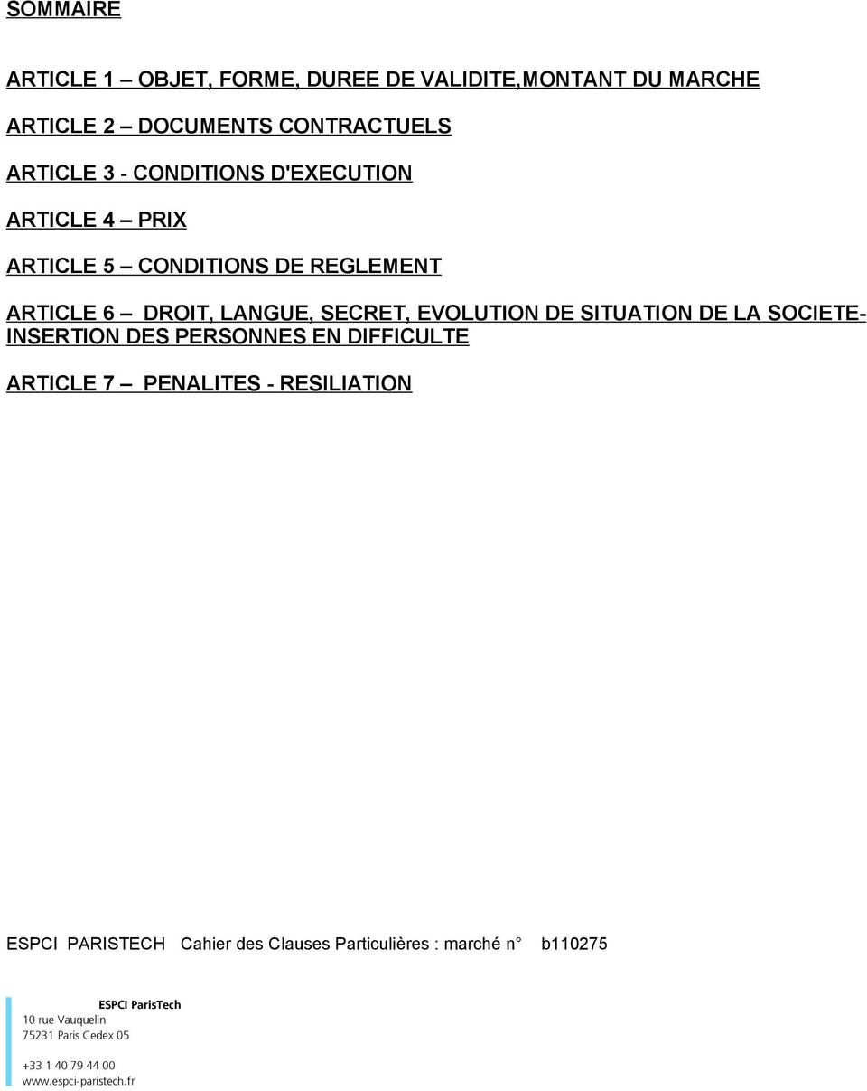 SITUATION DE LA SOCIETE- INSERTION DES PERSONNES EN DIFFICULTE ARTICLE 7 PENALITES - RESILIATION ESPCI PARISTECH Cahier