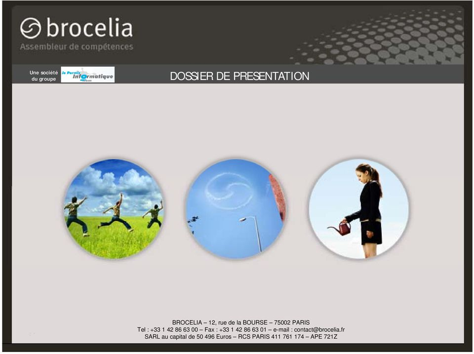 +33 1 42 86 63 01 e-mail : contact@brocelia.