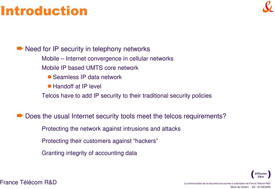 Internet security tools meet the telcos requirements?