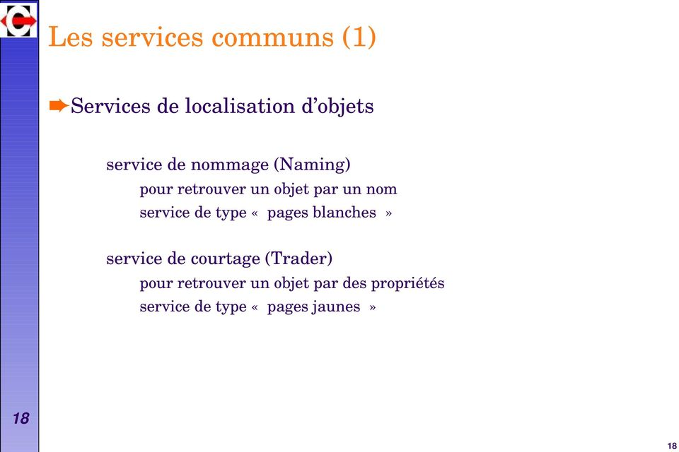 service de type «pages blanches» service de courtage (Trader)