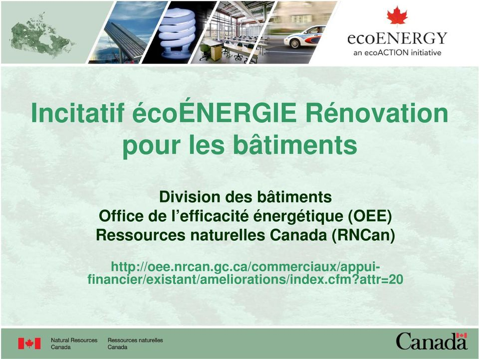 Ressources naturelles Canada (RNCan) http://oee.nrcan.gc.