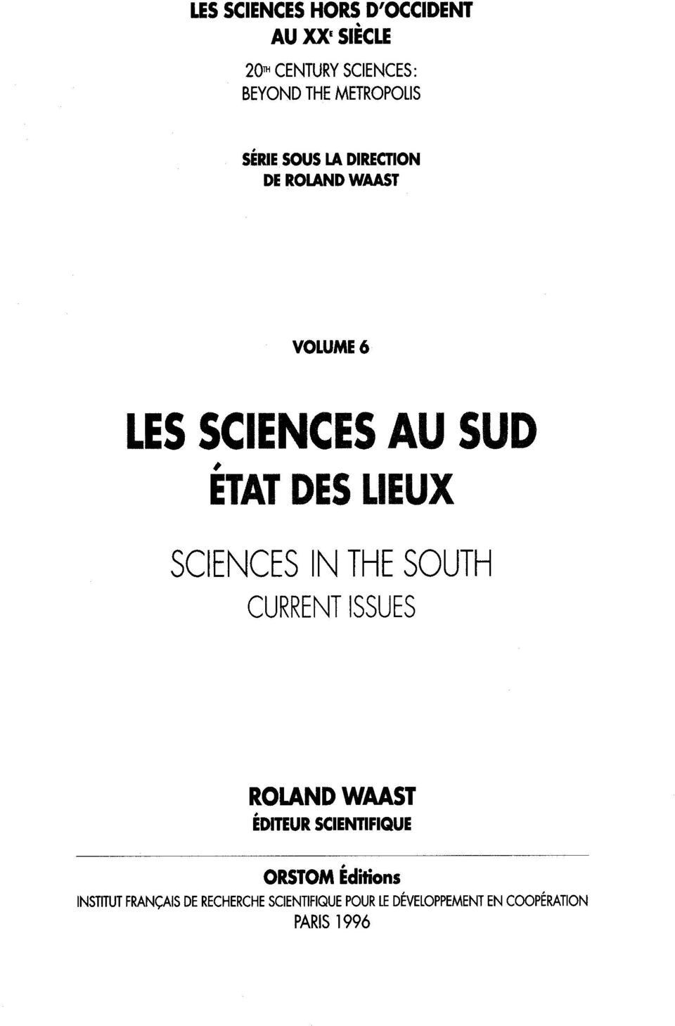 IN THE SOUTH CURRENT ISSUES ROLAND WAAST ÉDITEUR SCIENTIFIQUE INSTITUT FRANÇAIS