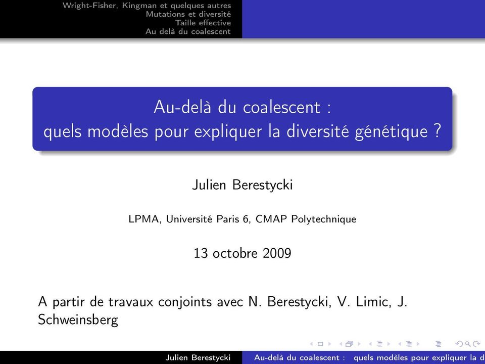 LPMA, Université Paris 6, CMAP Polytechnique 13