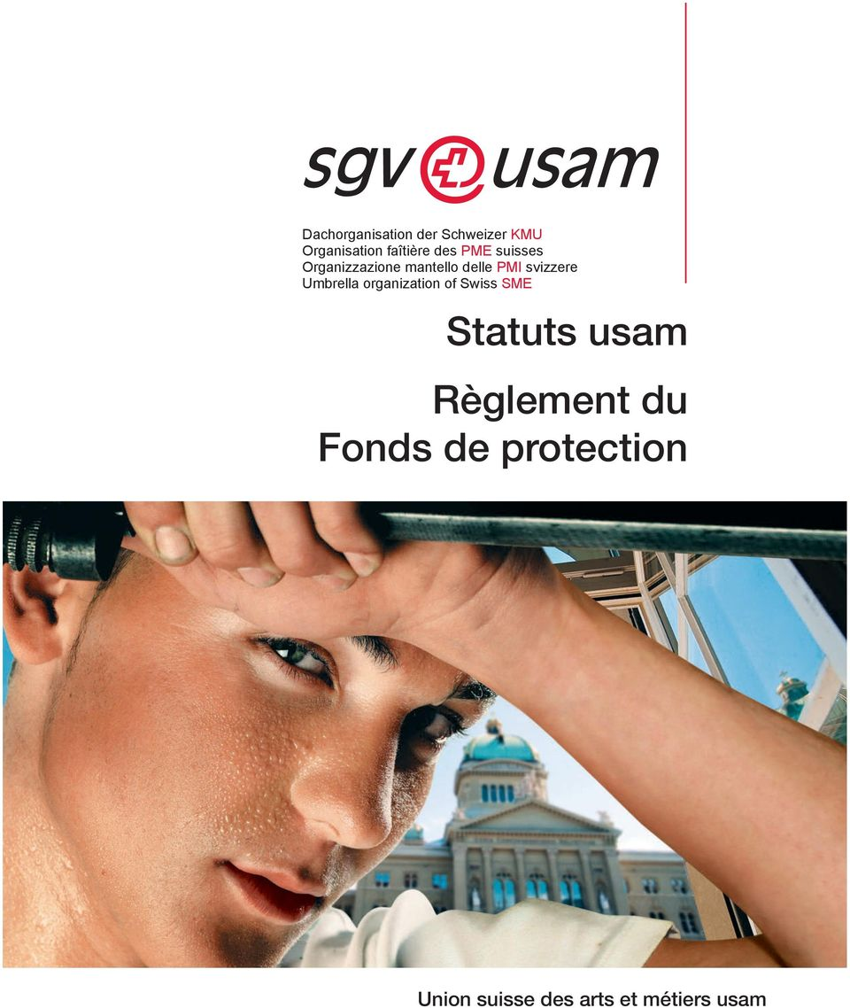 Umbrella organization of Swiss SME Statuts usam Règlement du Fonds de protection