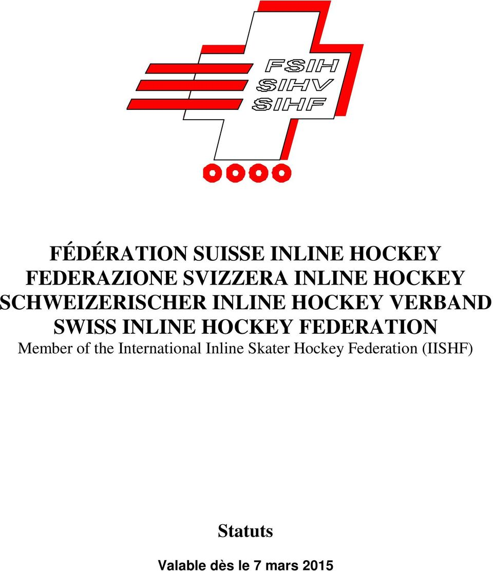 HOCKEY FEDERATION Member of the International Inline Skater