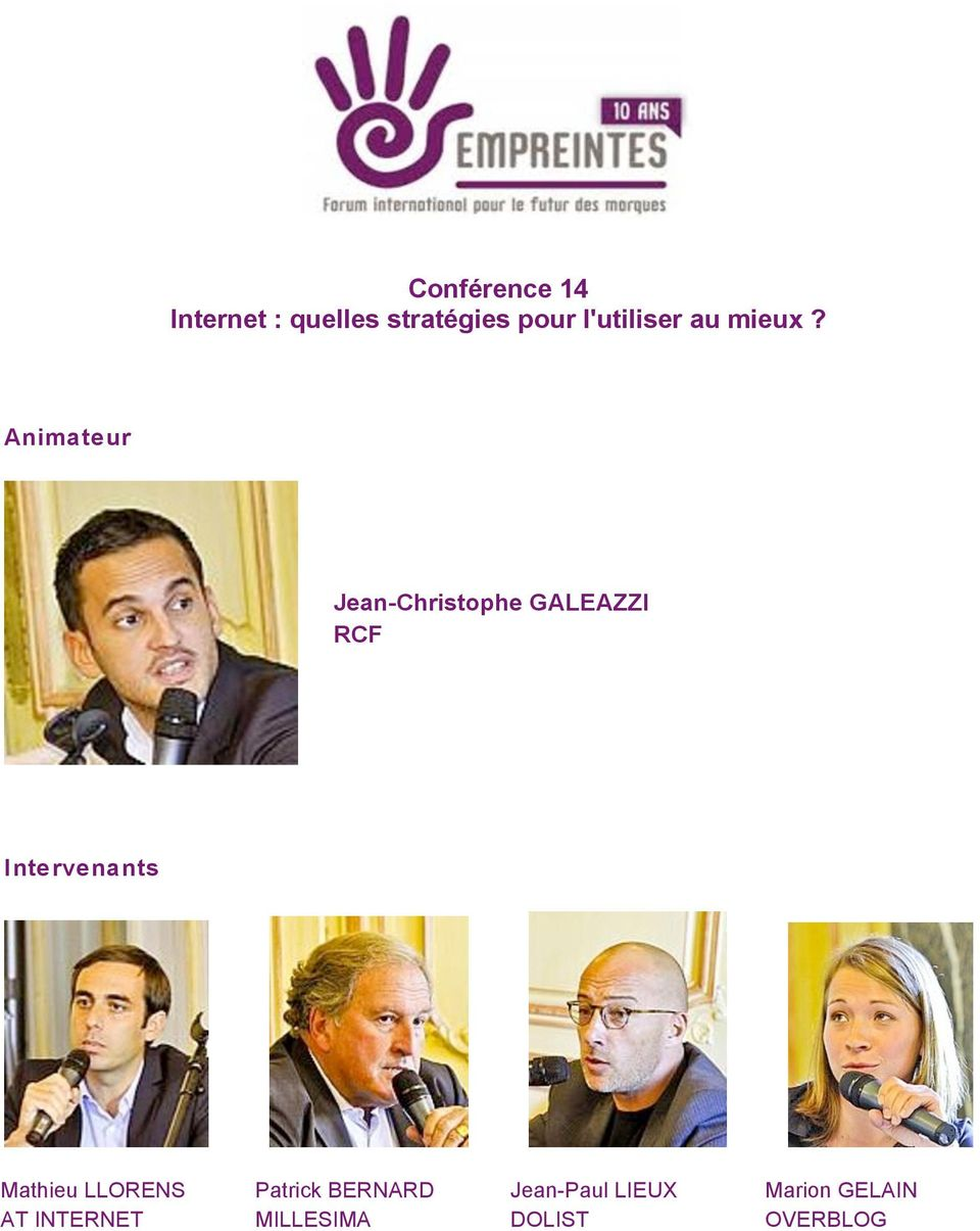 Animateur Jean-Christophe GALEAZZI RCF Intervenants