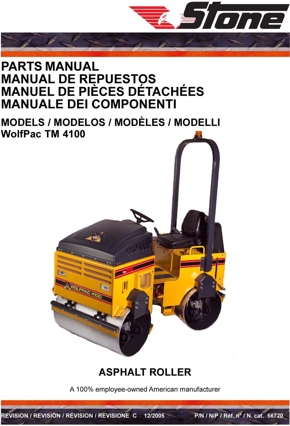 ASPHALT ROLLER A 100% employee-owned American manufacturer REVISION /