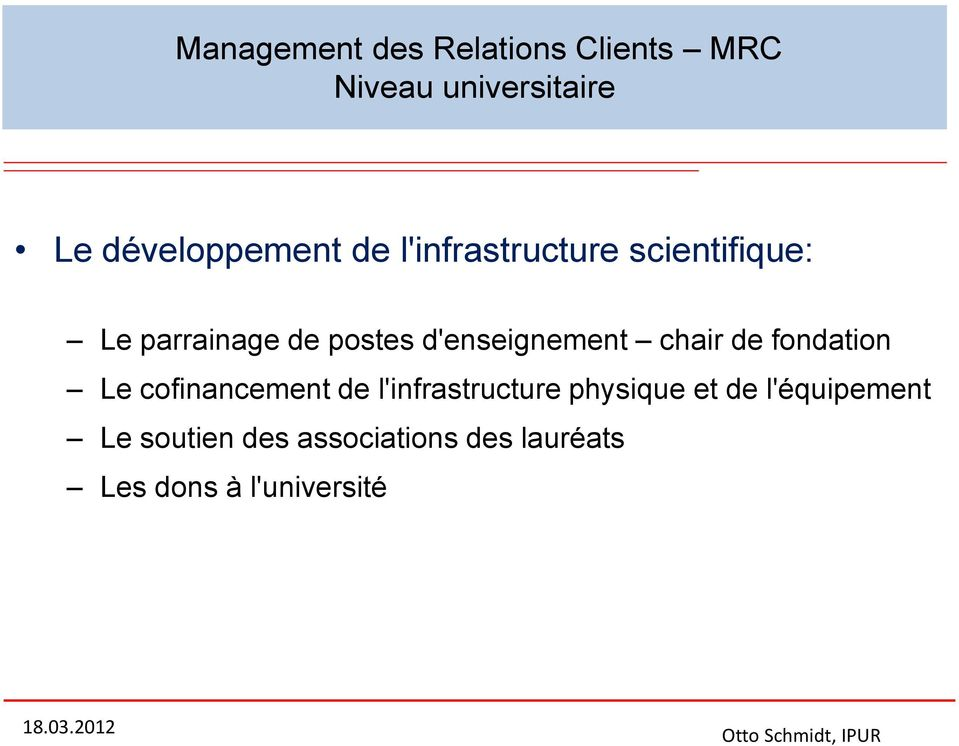 d'enseignement chair de fondation Le cofinancement de l'infrastructure