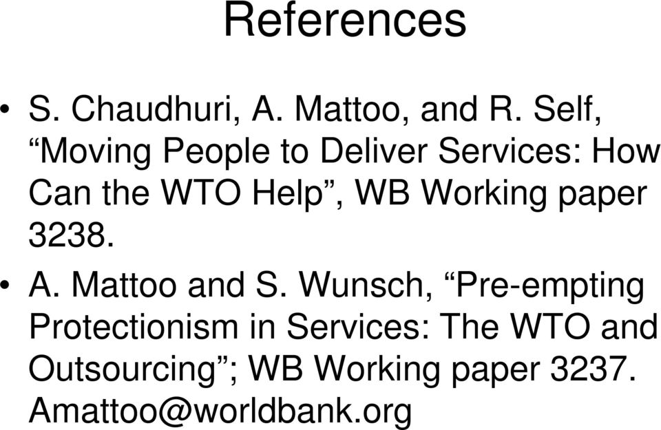 Working paper 3238. A. Mattoo and S.