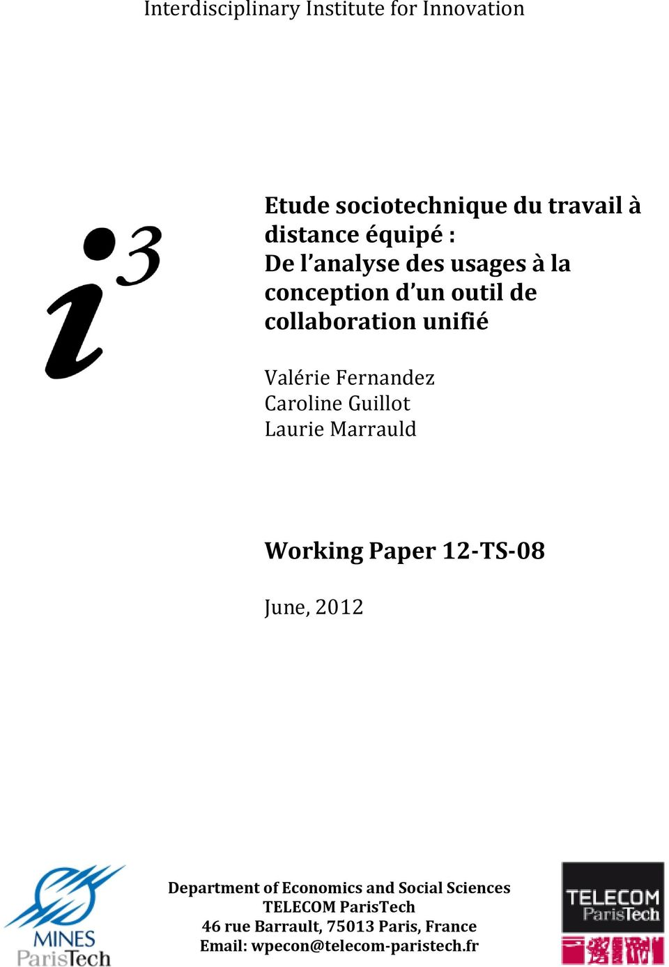 Caroline Guillot Laurie Marrauld Working Paper 12-TS-08 June, 2012 Department of Economics and