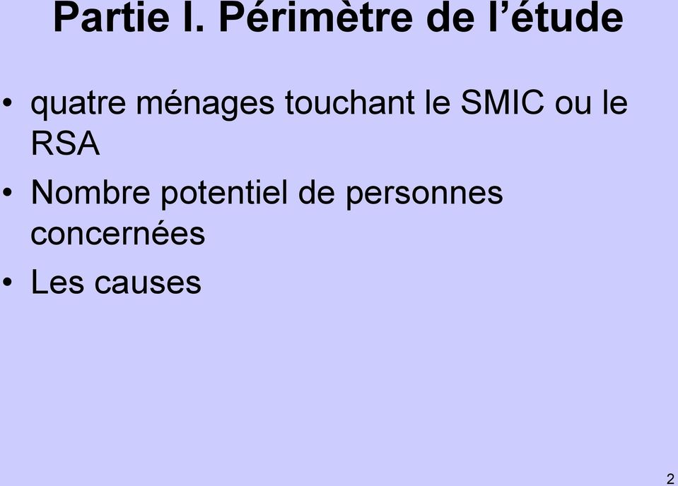 ménages touchant le SMIC ou le