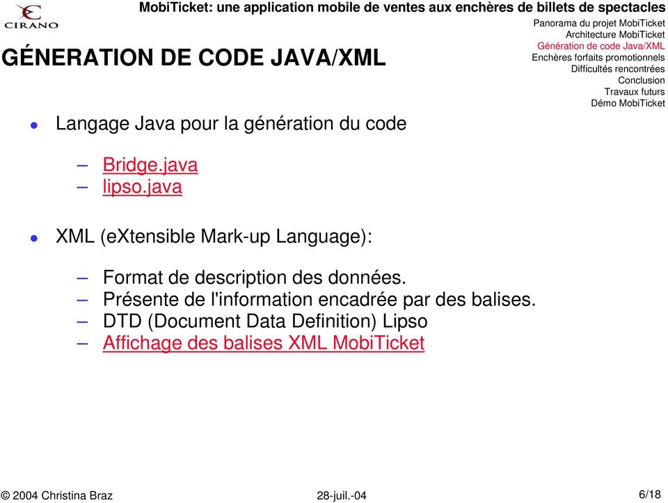 java XML (extensible Mark-up Language): Format de description des
