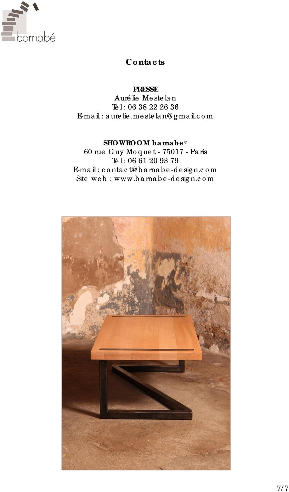com SHOWROOM barnabe 60 rue Guy Moquet - 75017 - Paris Tel