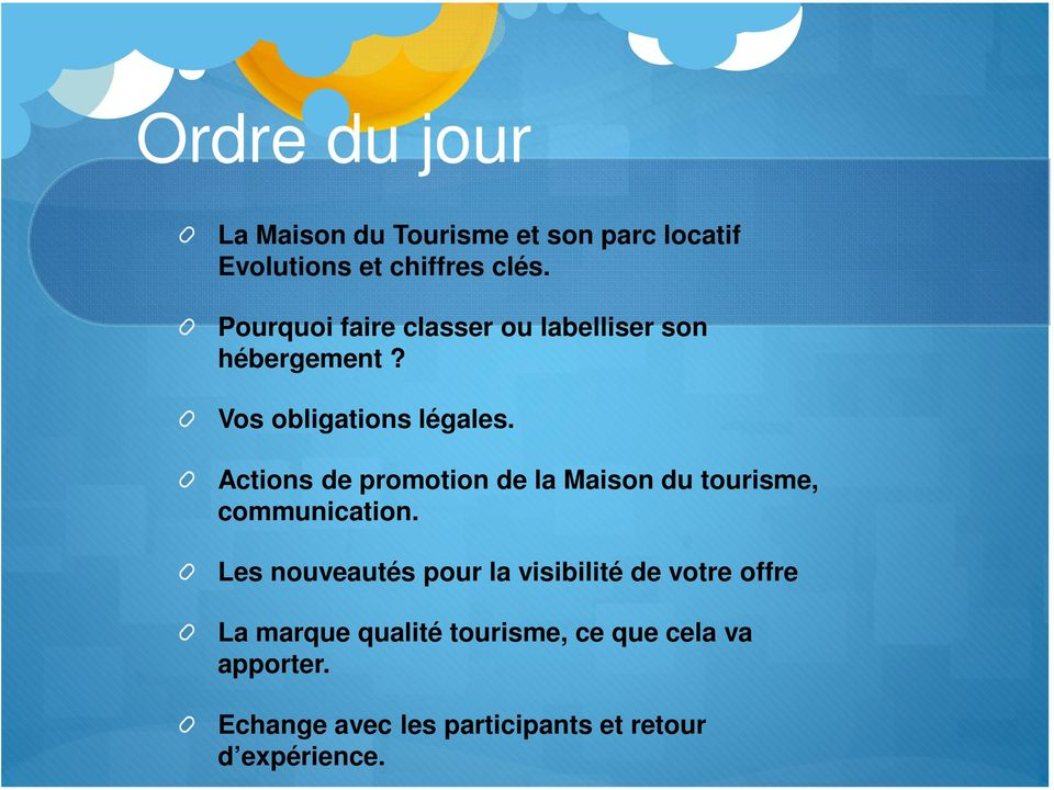 Actions de promotion de la Maison du tourisme, communication.