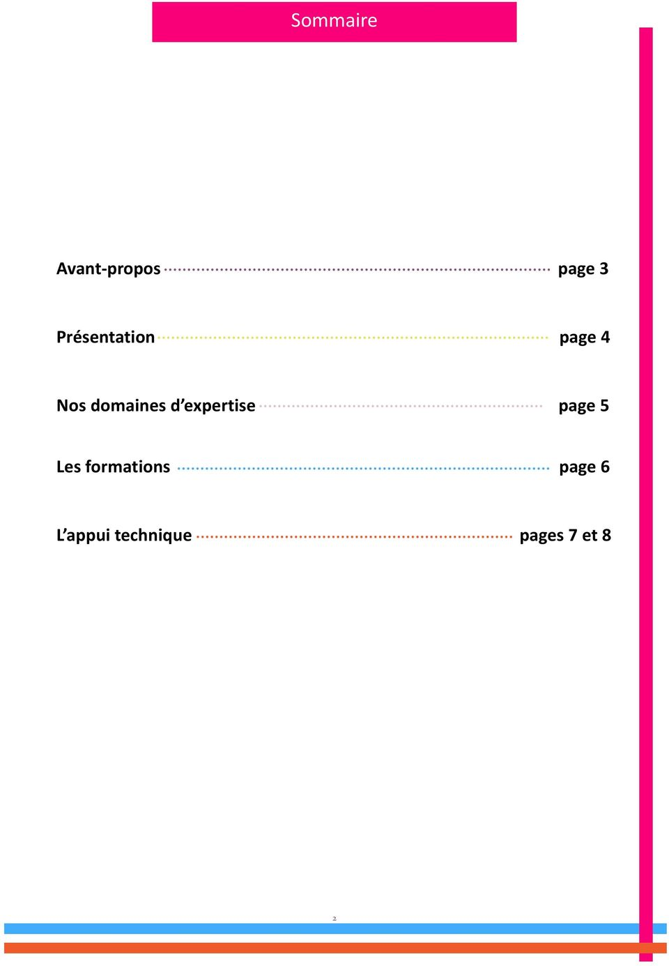 d expertise page 5 Les formations