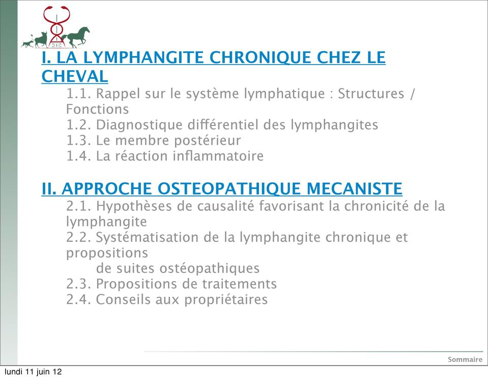 APPROCHE OSTEOPATHIQUE MECANISTE 2.