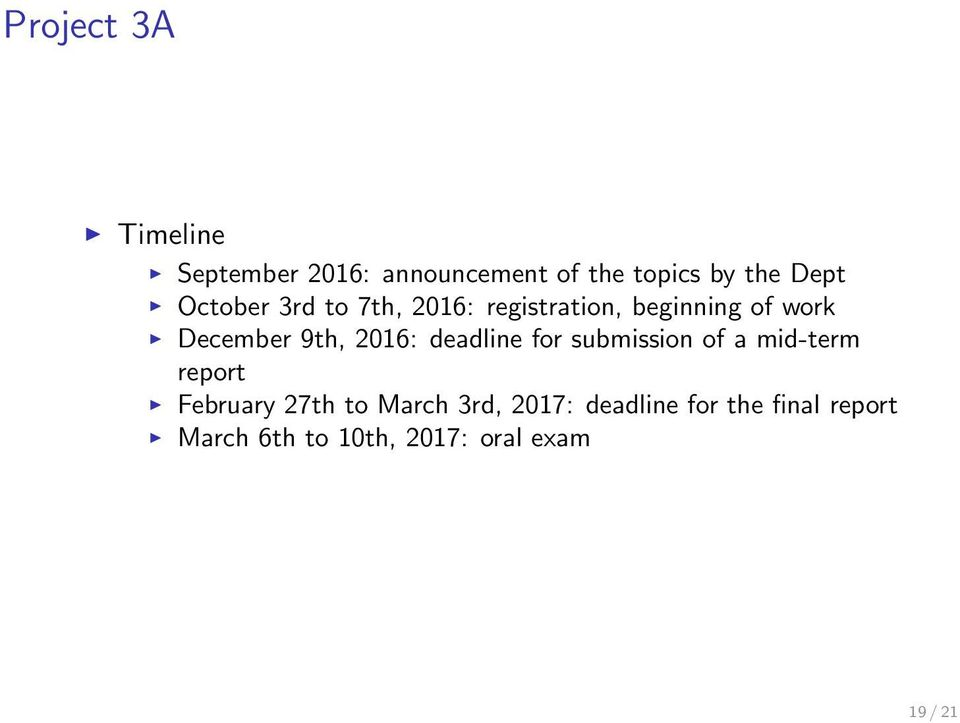2016: deadline for submission of a mid-term report February 27th to March