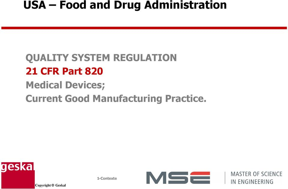 REGULATION 21 CFR Part 820