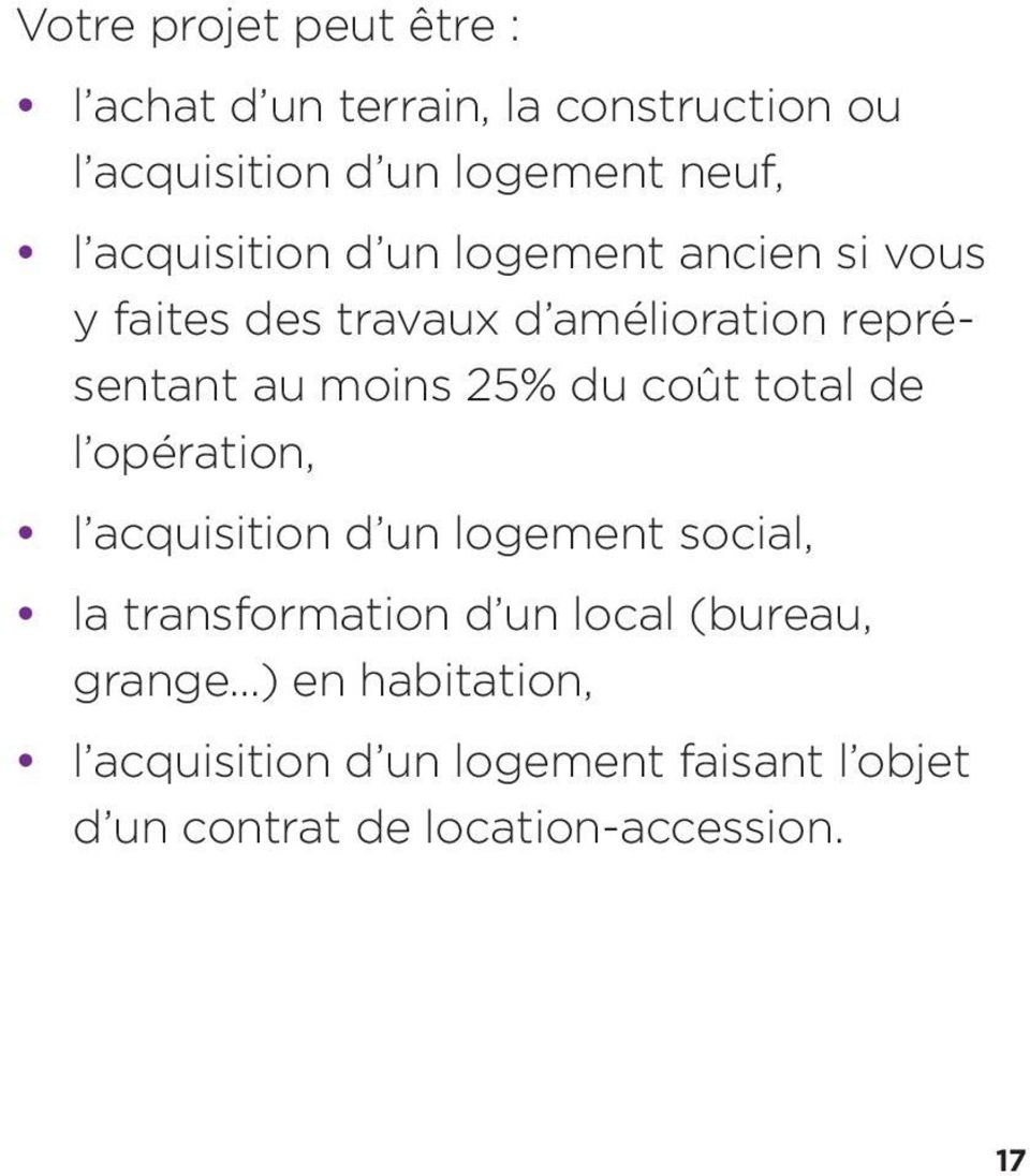 coût total de l opération, y l acquisition d un logement social, y la transformation d un local (bureau,