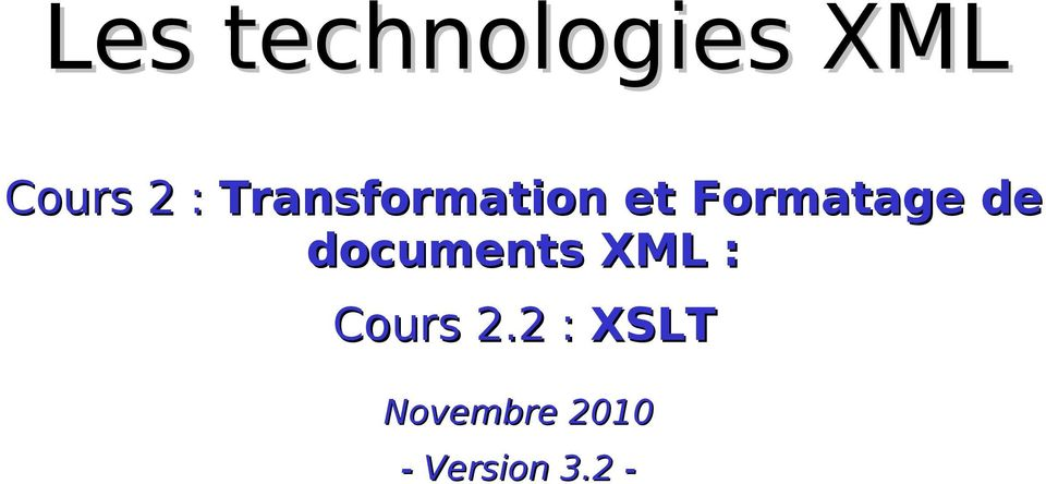 documents XML : Cours 2.