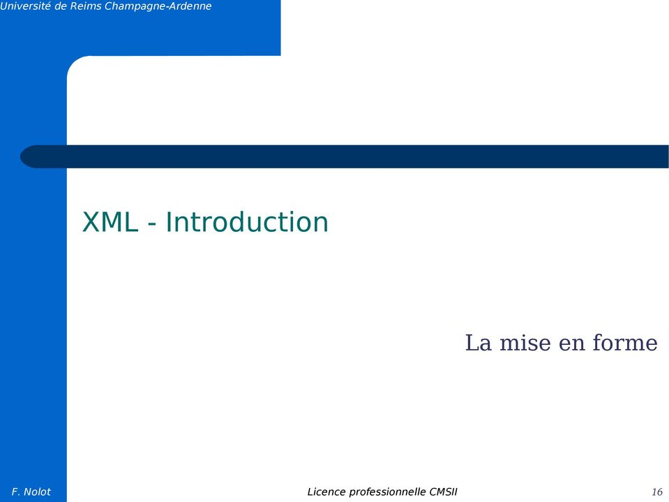Introduction La mise en