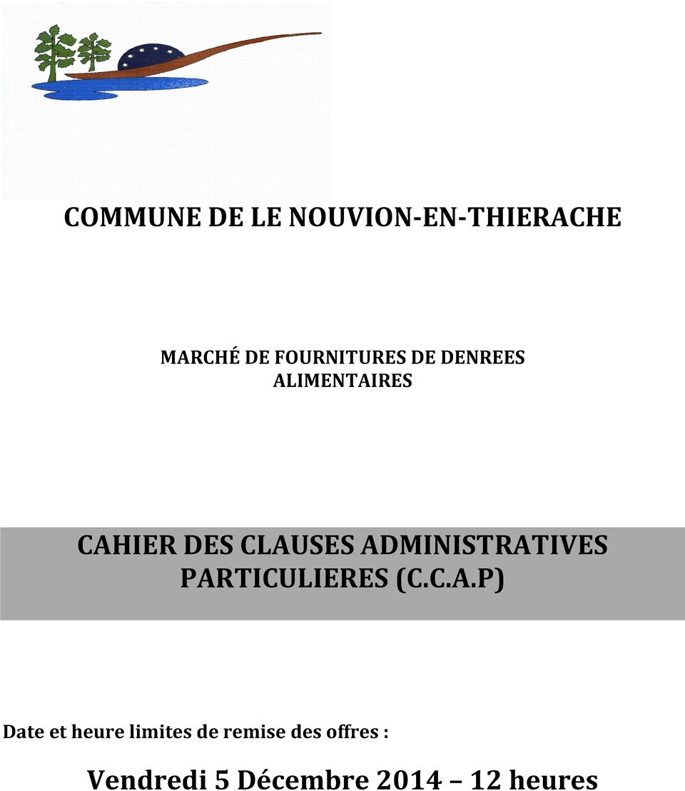 ADMINISTRATIVES PARTICULIERES (C.C.A.P) Date et heure