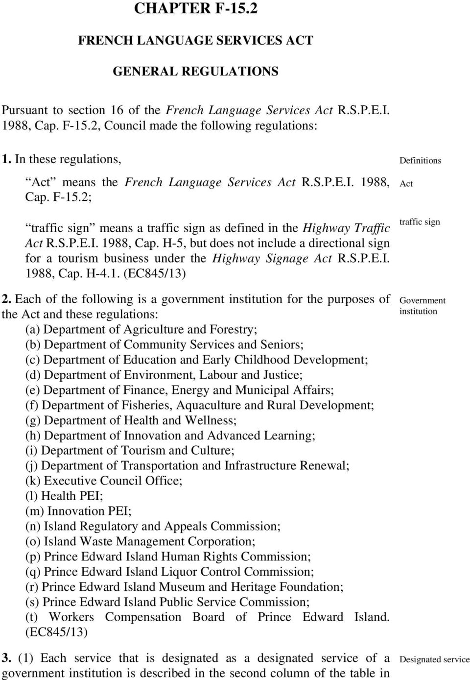 S.P.E.I. 1988, Cap. H-4.1. Definitions Act traffic sign 2.