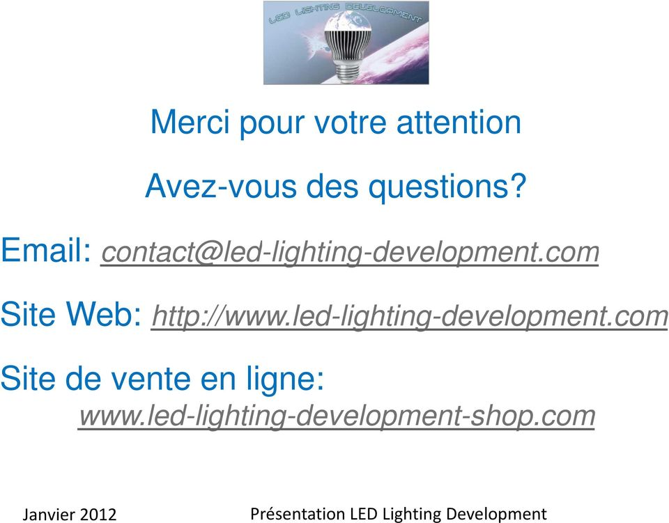 com Site Web: http://www.led-lighting-development.