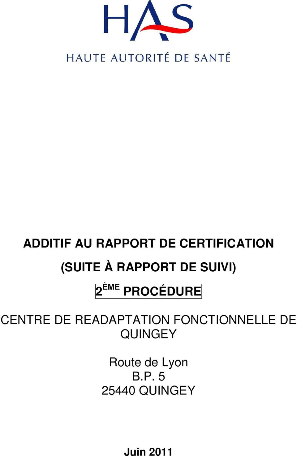 DE READAPTATION FONCTIONNELLE DE QUINGEY
