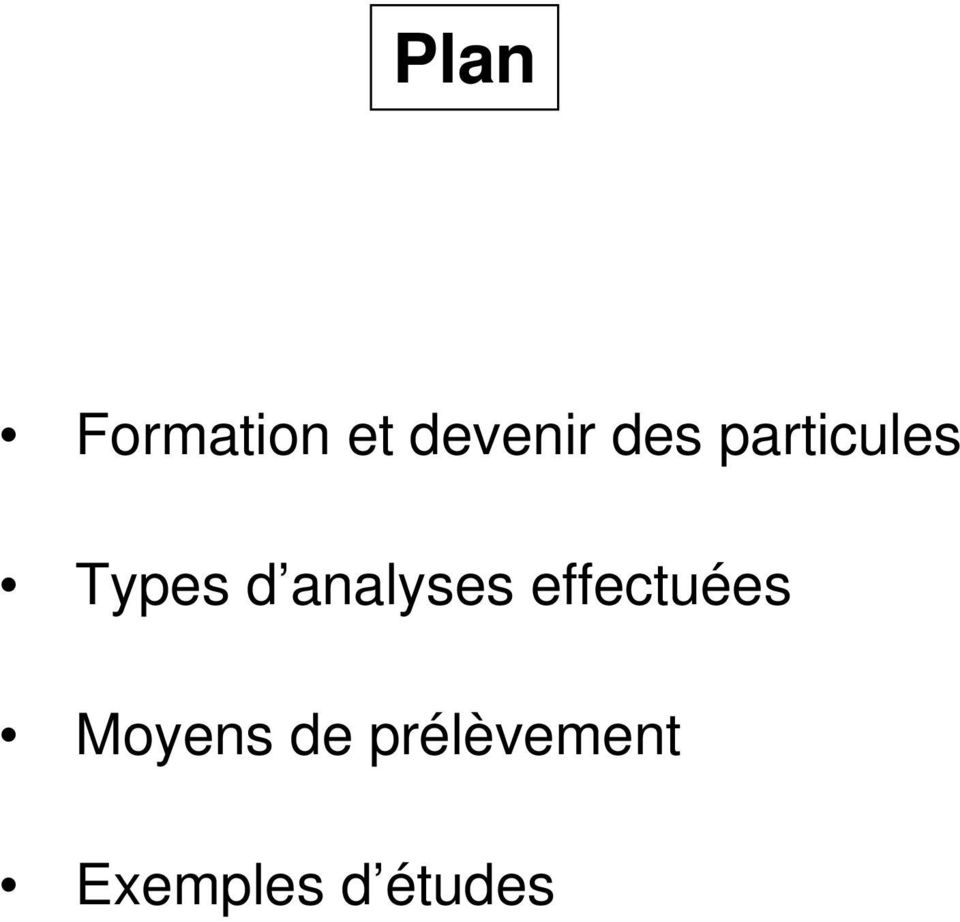 analyses effectuées Moyens