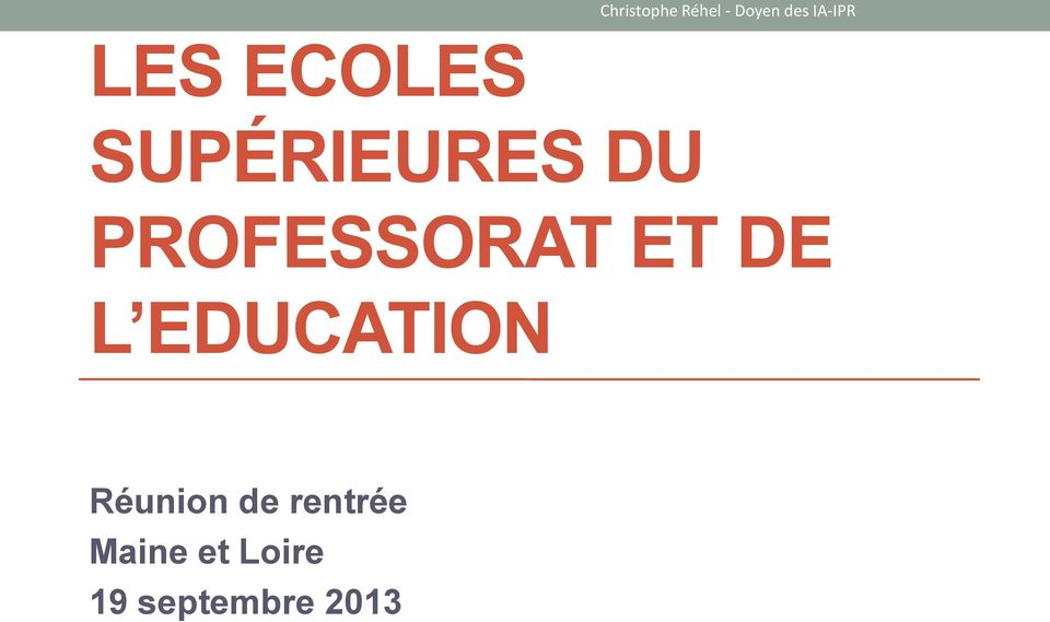 PROFESSORAT ET DE L EDUCATION