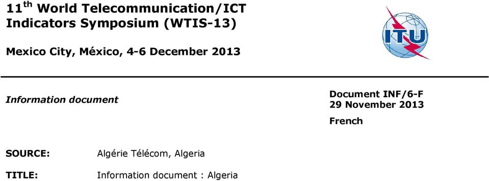 Information document Document INF/6-F 29 November 2013